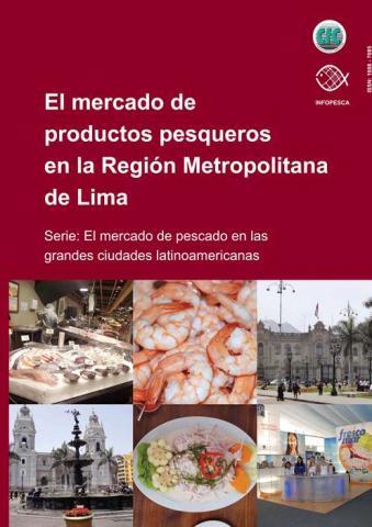 El mercado de productos pesqueros en la Región Metropolitana de Lima